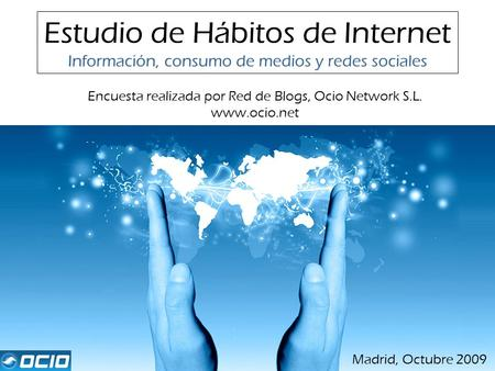 Estudio de Hábitos de Internet