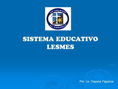 SISTEMA EDUCATIVO LESMES