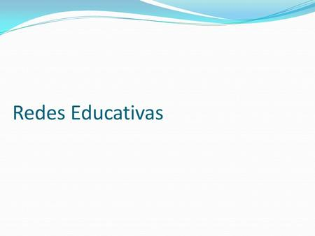 Redes Educativas.