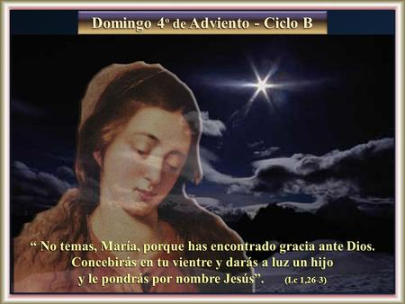 Domingo 4º de Adviento - Ciclo B