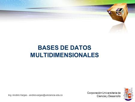 BASES DE DATOS MULTIDIMENSIONALES