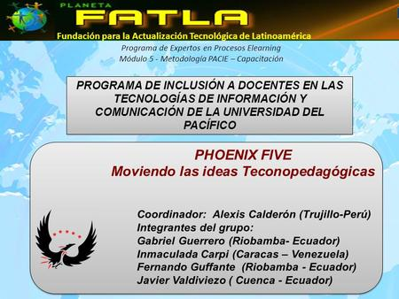 PHOENIX FIVE Moviendo las ideas Teconopedagógicas