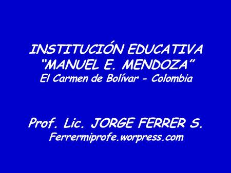 "INSTITUCIÓN EDUCATIVA ""MANUEL E"