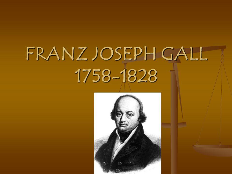 Franz Joseph Gall Ppt Video Online Descargar
