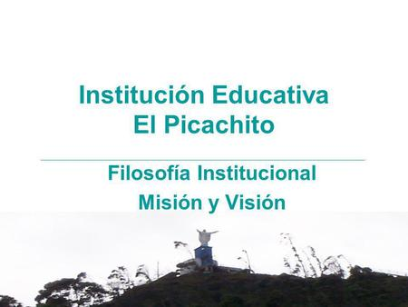 Institución Educativa El Picachito