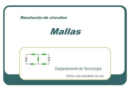 Resolución de circuitos