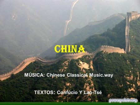 CHINA MÚSICA: Chinese Classical Music.way TEXTOS: Confúcio Y Lao-Tsé.