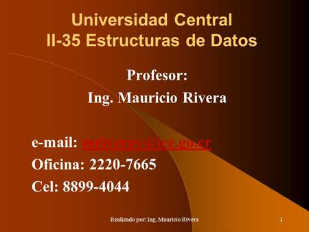 Universidad Central II-35 Estructuras de Datos