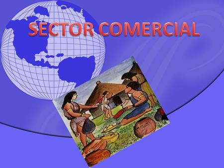 SECTOR COMERCIAL.
