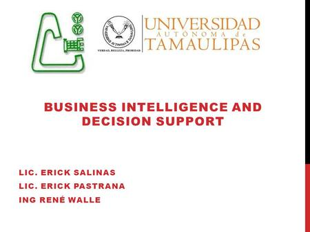 Business Intelligence and Decision Support