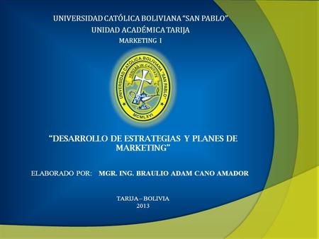 """DESARROLLO DE ESTRATEGIAS Y PLANES DE MARKETING"""