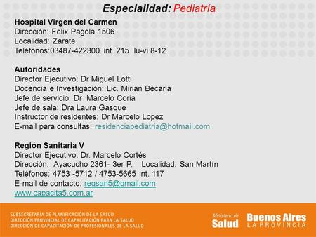 Especialidad: Pediatría