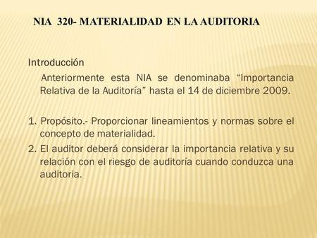 NIA MATERIALIDAD EN LA AUDITORIA