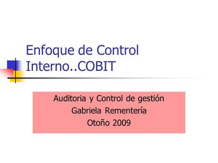 Enfoque de Control Interno..COBIT