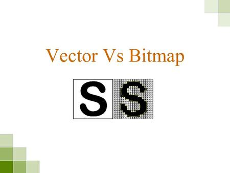 Vector Vs Bitmap.