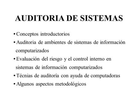 AUDITORIA DE SISTEMAS Conceptos introductorios