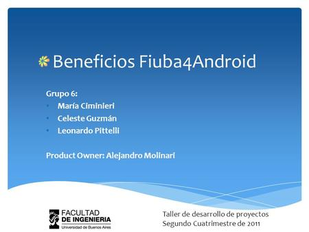Beneficios Fiuba4Android