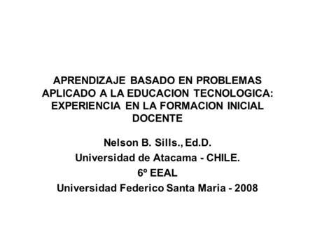 Universidad de Atacama - CHILE. 6º EEAL