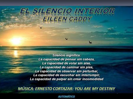 El silencio interior Eileen Caddy