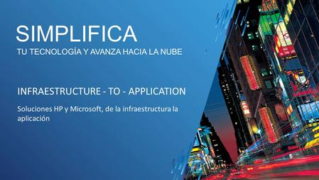 SIMPLIFICA INFRAESTRUCTURE - TO - APPLICATION