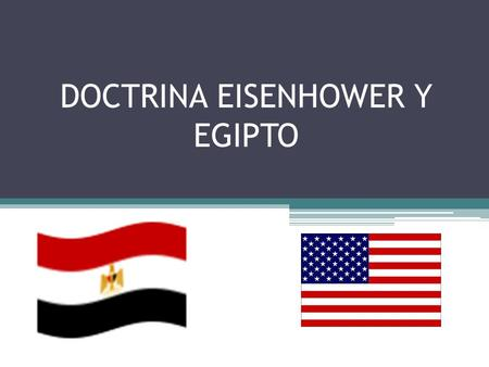 DOCTRINA EISENHOWER Y EGIPTO