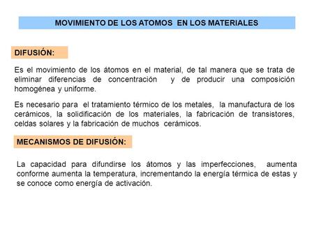 MOVIMIENTO DE LOS ATOMOS EN LOS MATERIALES