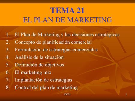 TEMA 21 EL PLAN DE MARKETING