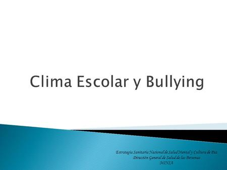 Clima Escolar y Bullying