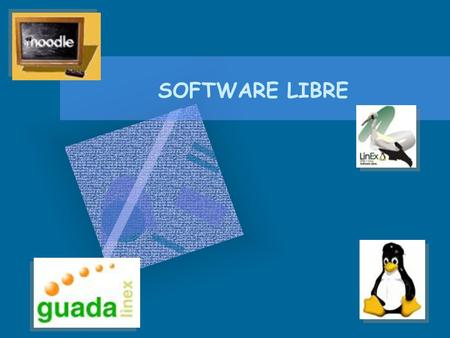 SOFTWARE LIBRE.