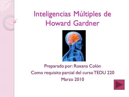 Inteligencias Múltiples de Howard Gardner