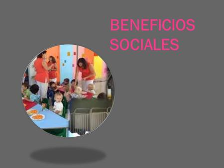 BENEFICIOS SOCIALES.