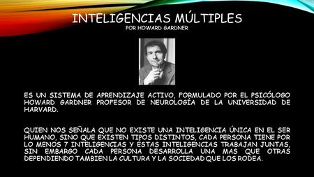 INTELIGENCIAS MÚLTIPLES POR HOWARD GARDNER