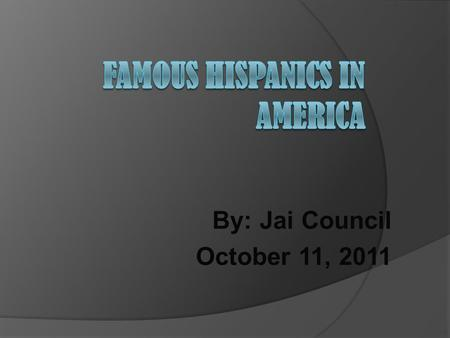 By: Jai Council October 11, 2011. Summary Of Hispanic Heritage Month  Period from September 15 to October 15 in the United States when people who recognize.