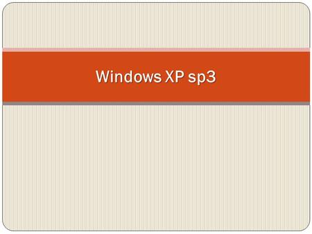 Windows XP sp3.