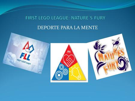 FIRST LEGO LEAGUE: NATURE´S FURY