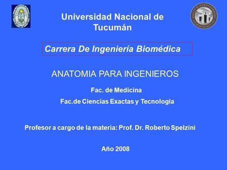 Carrera de Ingeniería Biomédica - ppt descargar