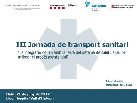 III Jornada de transport sanitari