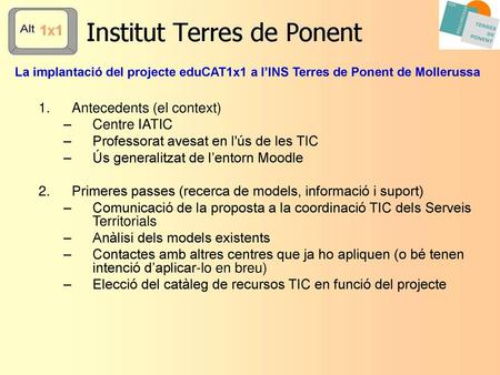 Antecedents (el context) Centre IATIC