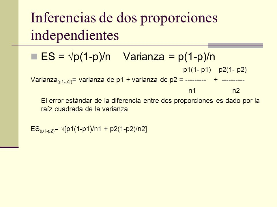Inferencias de dos proporciones independientes
