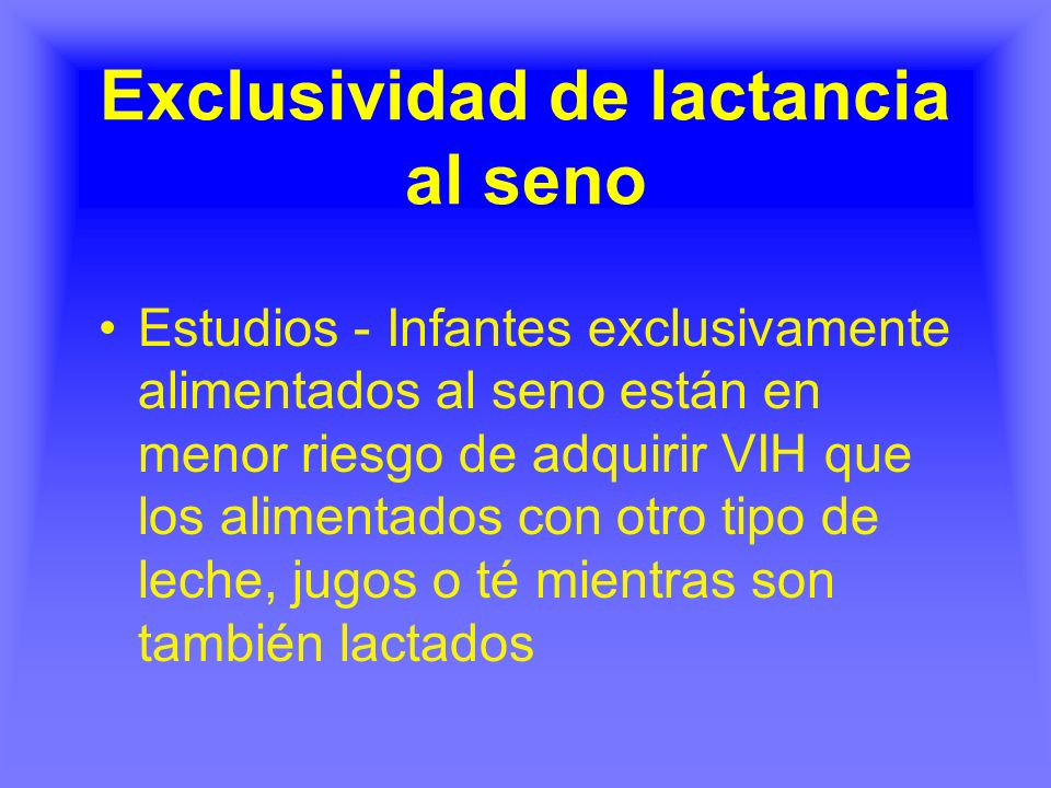 Exclusividad de lactancia al seno