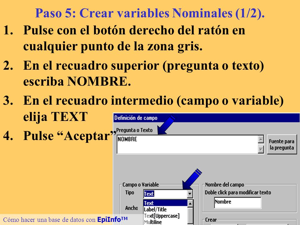 Paso 5: Crear variables Nominales (1/2).