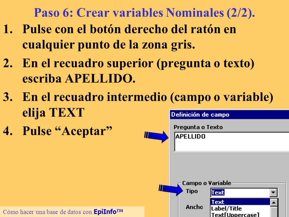 Paso 6: Crear variables Nominales (2/2).