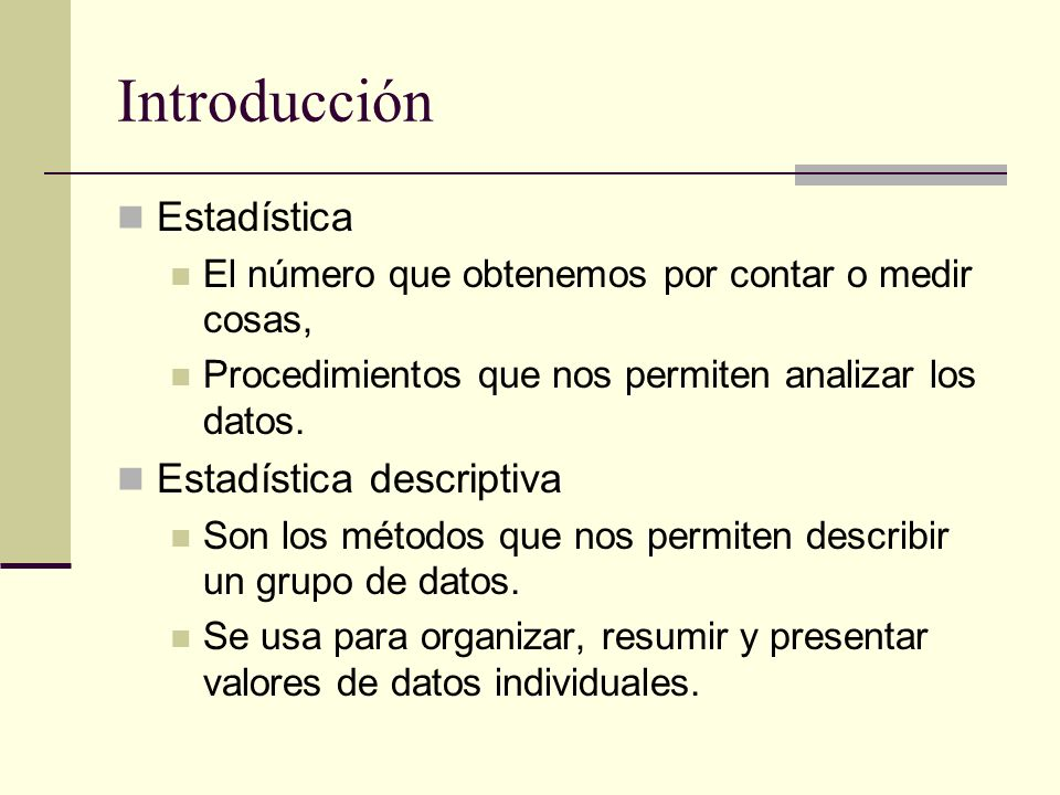 Introducción Estadística Estadística descriptiva