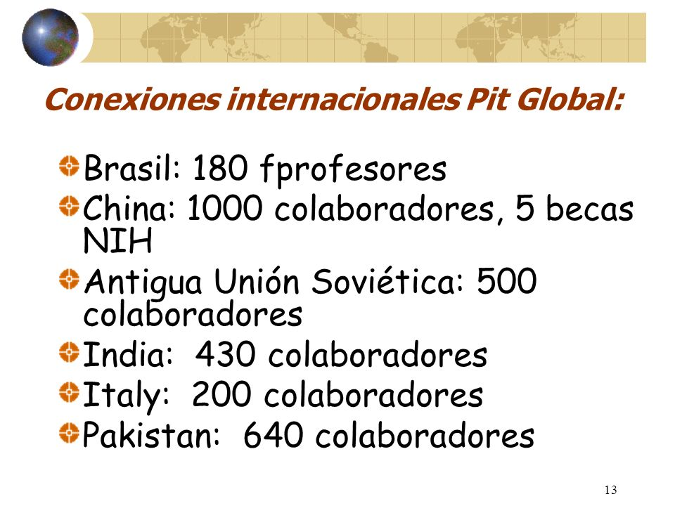 Enfoque específico: Pit Global
