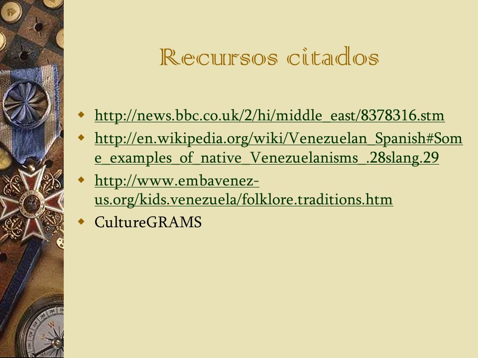 Recursos citados http://news.bbc.co.uk/2/hi/middle_east/8378316.stm