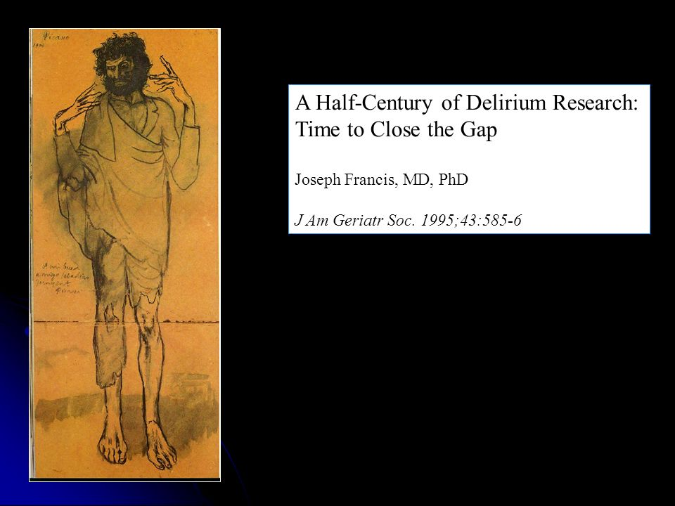 A Half-Century of Delirium Research: Time to Close the Gap