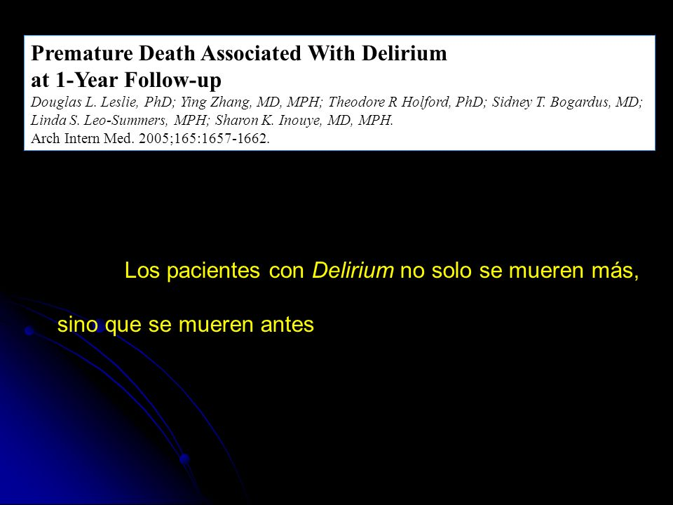 Premature Death Associated With Delirium at 1-Year Follow-up