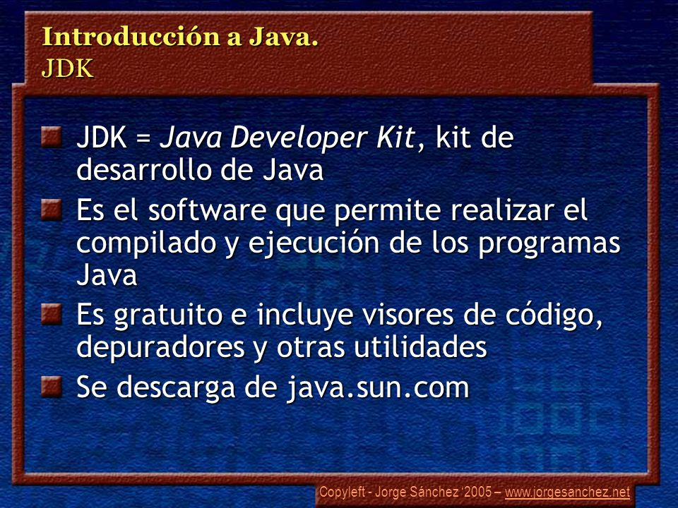 Introducción a Java. JDK