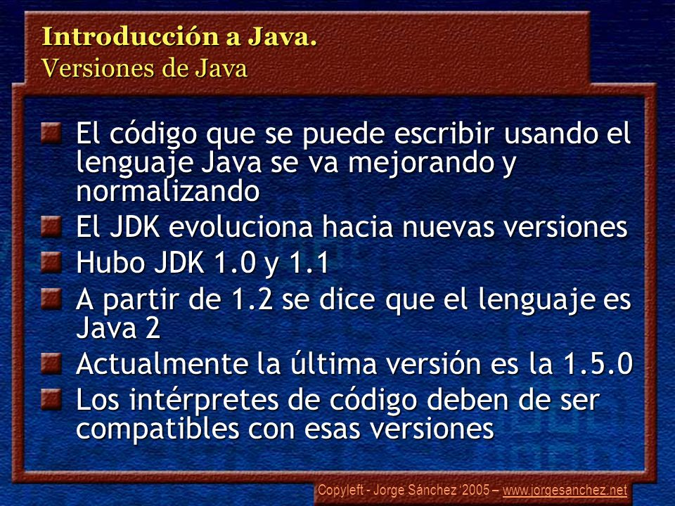 Introducción a Java. Versiones de Java