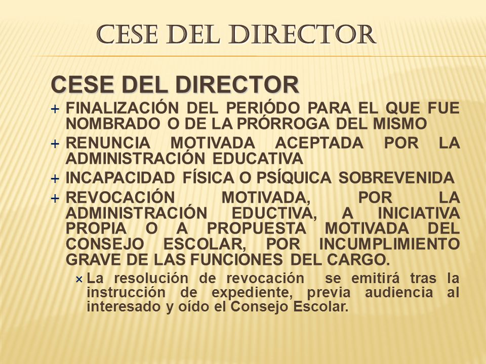 CESE DEL DIRECTOR CESE DEL DIRECTOR